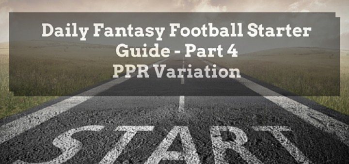 Daily Fantasy Football Starter Guide (2)