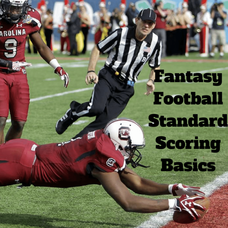 Fantasy Football Standard Scoring Basics